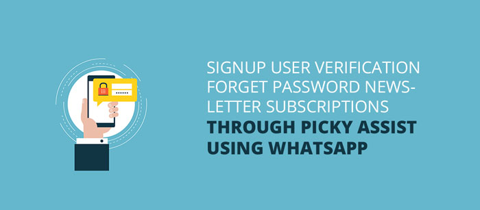 signup using whatsapp api Archives | Picky Assist | Whatsapp API