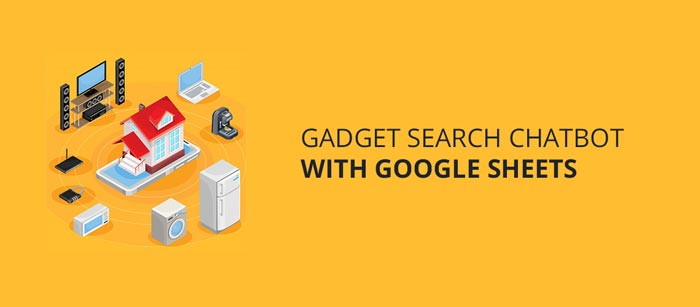 Gadget Search Chatbot with Google Sheets | Picky Assist | Whatsapp